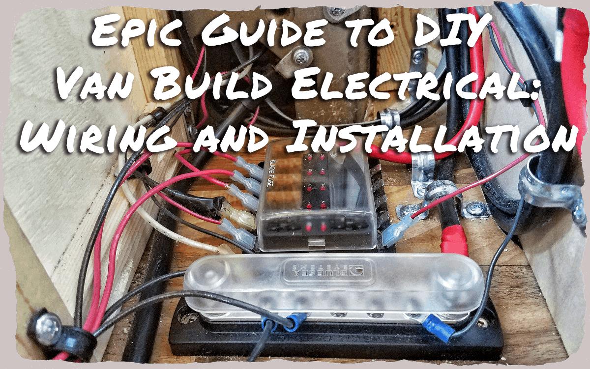 DIY Van Build Electrical Solar Wiring