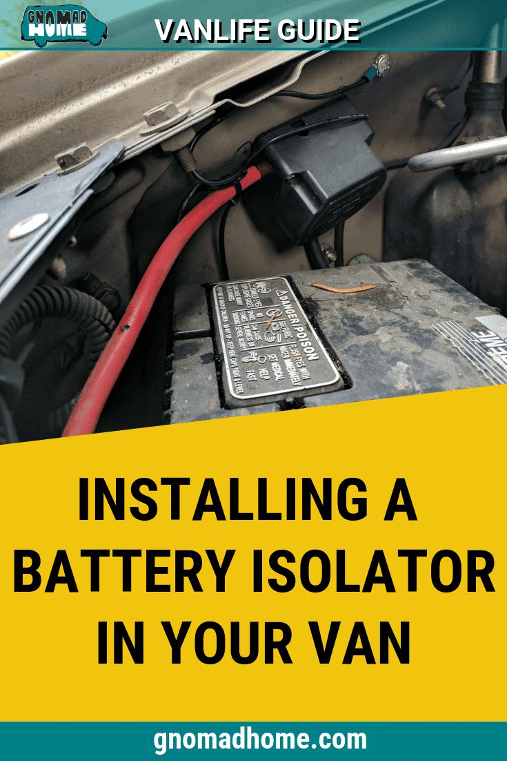 Vanlife Essentials  Installing A Smart Battery Isolator